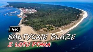 05.06.2020 13:00 Planujecie wakacje nad Bałtykiem? Zobaczcie z lotu ptaka i wybierzcie najpiękniejsze plaże i kurorty