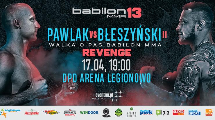 Babilon MMA 13: Mistrzowski rewanż już 17 kwietnia w Legionowie!