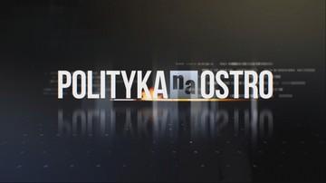 """Winnicki, Scheuring-Wielgus, Milczanowska i Filiks w """"Polityce na Ostro"""". Transmisja od godz. 20:00"""